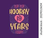 hip hip hooray 19 years today ... | Shutterstock .eps vector #2029013654