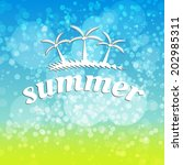 summer travel typographic... | Shutterstock .eps vector #202985311