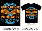 truck driver vintage t shirt ... | Shutterstock .eps vector #2029923947