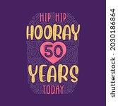 hip hip hooray 50 years today ... | Shutterstock .eps vector #2030186864