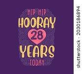 hip hip hooray 28 years today ... | Shutterstock .eps vector #2030186894