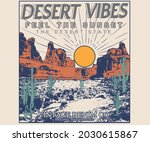 Desert vibes vector graphic print design for apparel, sticker, poster, background and others. Western outdoors vintage artwork.