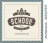 welcome back to school message... | Shutterstock .eps vector #203107957