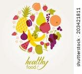 set of fruits. healthy food... | Shutterstock .eps vector #203421811