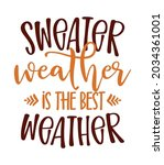 sweater weather   hand drawn... | Shutterstock .eps vector #2034361001