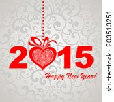 2015 happy new year greeting... | Shutterstock .eps vector #203513251
