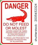 Danger Do Not Feed The...