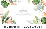 tropical banner arranged from... | Shutterstock .eps vector #2035675964