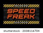 speed freak  racing territory ... | Shutterstock .eps vector #2038116704