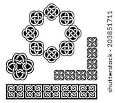 irish celtic design   patterns  ... | Shutterstock .eps vector #203851711