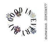 good in everyday floral slogan...   Shutterstock .eps vector #2039236577