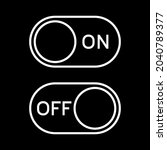 switch on and off toggle. on...