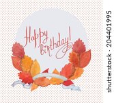watercolor happy birthday... | Shutterstock .eps vector #204401995