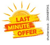 last minute offer summer banner ... | Shutterstock .eps vector #204489541