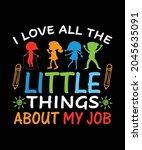 i love all the little things... | Shutterstock .eps vector #2045635091