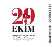 29 ekim cumhuriyet bayrami... | Shutterstock .eps vector #2045668514