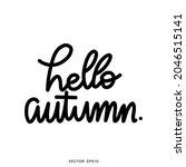 hello autumn word handwritten... | Shutterstock .eps vector #2046515141
