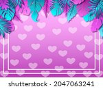love and tropical background... | Shutterstock .eps vector #2047063241
