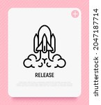 release  startup thin line icon.... | Shutterstock .eps vector #2047187714