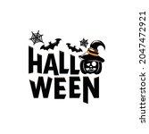 lettering halloween design...   Shutterstock .eps vector #2047472921