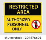 restricted area vector sign... | Shutterstock .eps vector #204876601
