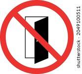 do not open door caution sign.... | Shutterstock .eps vector #2049100511