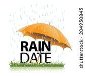 Rain Date Umbrella In The Rain...