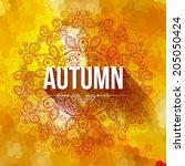 vector autumn background.... | Shutterstock .eps vector #205050424