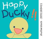 Cute Little Ducky With Text...