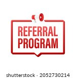 megaphone label with referral...