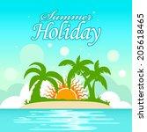 vector summer holiday background | Shutterstock .eps vector #205618465