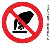 prohibition sign do not touch | Shutterstock .eps vector #205709611