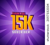 Thank You 15 K Subscribers...