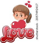 girl holding heart with font... | Shutterstock .eps vector #2057492417