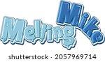 melting mike logo text design... | Shutterstock .eps vector #2057969714