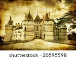 Chaumont  castle - artistic toned picture in retro style - stock photo