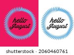 hello august month hand... | Shutterstock .eps vector #2060460761