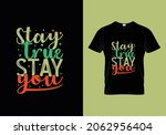 stay true stay you stylish t... | Shutterstock .eps vector #2062956404