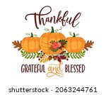 thankful  grateful and blessed  ... | Shutterstock .eps vector #2063244761