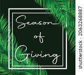 design season of giving with... | Shutterstock .eps vector #2063268887