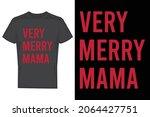 merry christmas t shirt design | Shutterstock .eps vector #2064427751