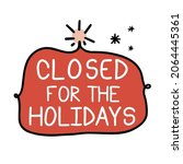 closed for the christmas and... | Shutterstock .eps vector #2064445361