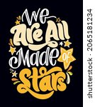 we are all made of stars....   Shutterstock .eps vector #2065181234