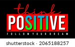 think positive typography...   Shutterstock .eps vector #2065188257