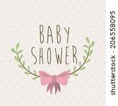 baby shower design over beige... | Shutterstock .eps vector #206558095