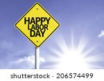 happy labour day road sign with ... | Shutterstock . vector #206574499