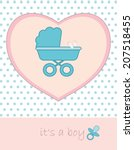 baby boy card with carriage  ... | Shutterstock .eps vector #207518455
