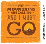 the mountains are calling and i ... | Shutterstock .eps vector #208251574