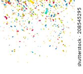 colorful confetti on white... | Shutterstock .eps vector #208545295