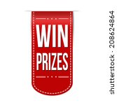 win prizes banner design over a ... | Shutterstock .eps vector #208624864